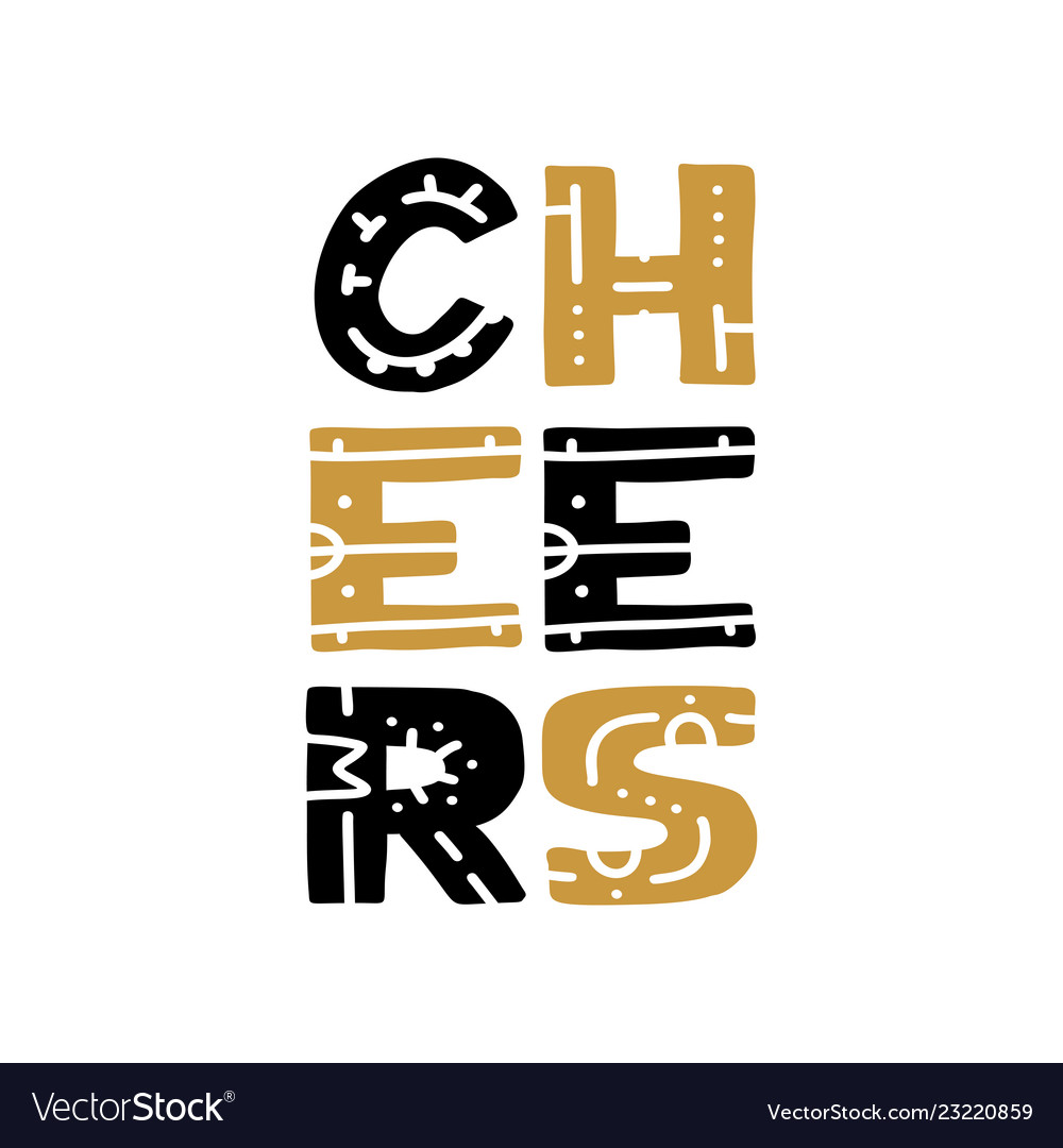 Cheers hand written lettering on white background