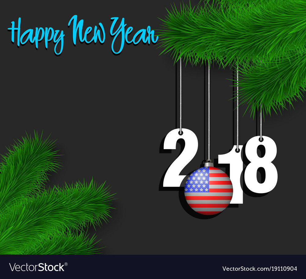 happy new year 2018 and ball with the usa flag vector image