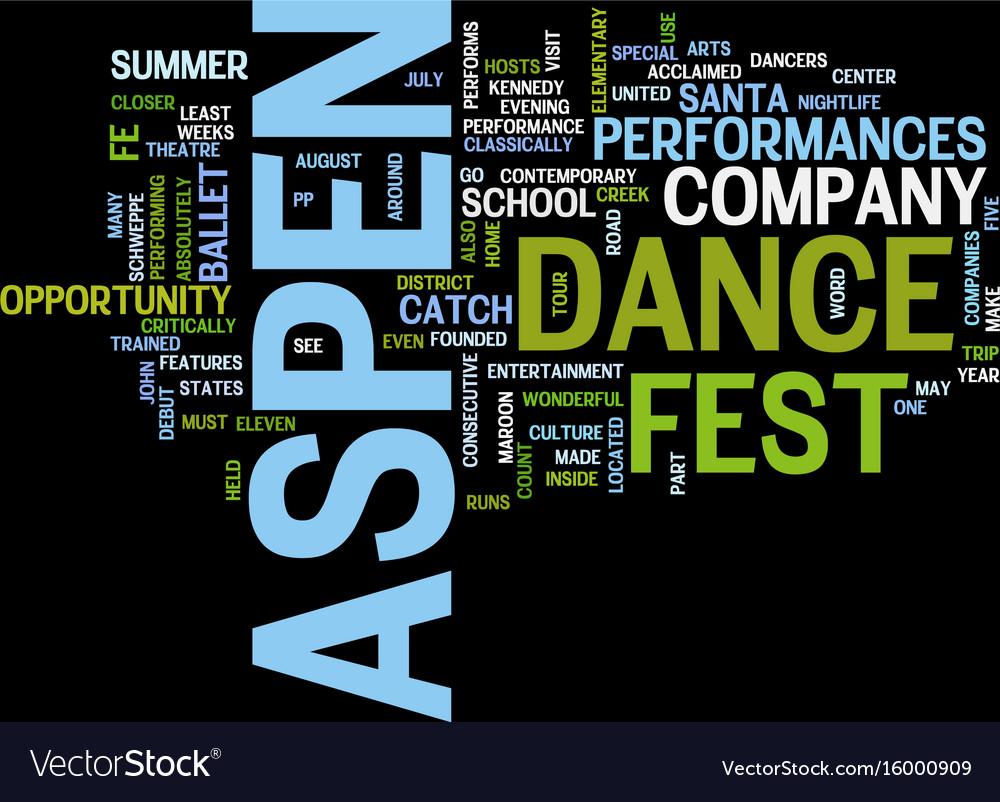Aspen nightlife aspen dance fest text background