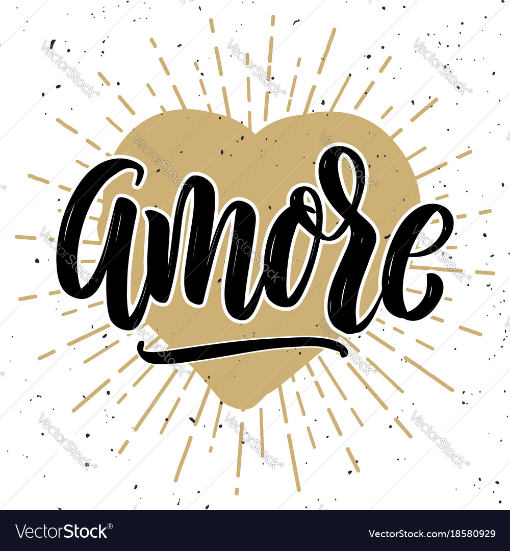 Amore hand drawn motivation lettering quote vector image