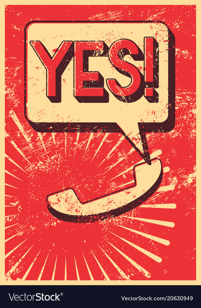 Yes typographic retro grunge phone poster