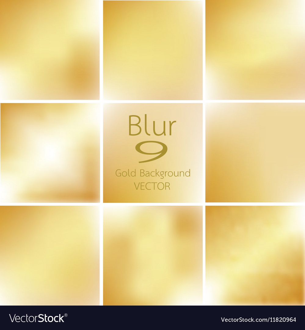 Set of 9 blurred of gold background vector image