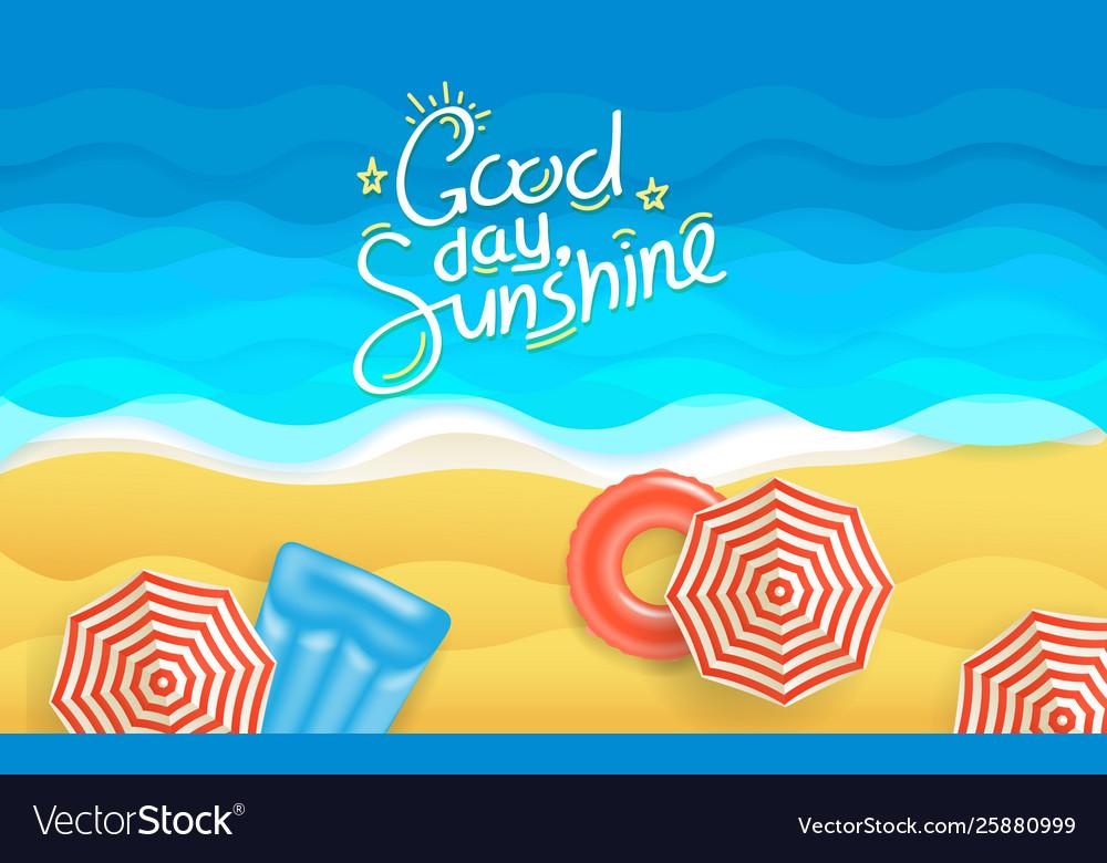 Summer beach good day sunshine concept