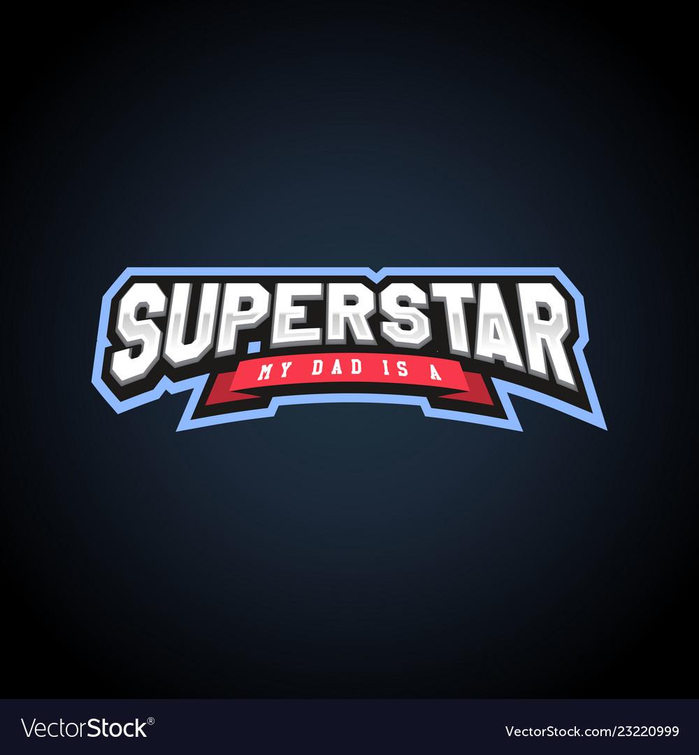 Superstar power full typography t-shirt graphics