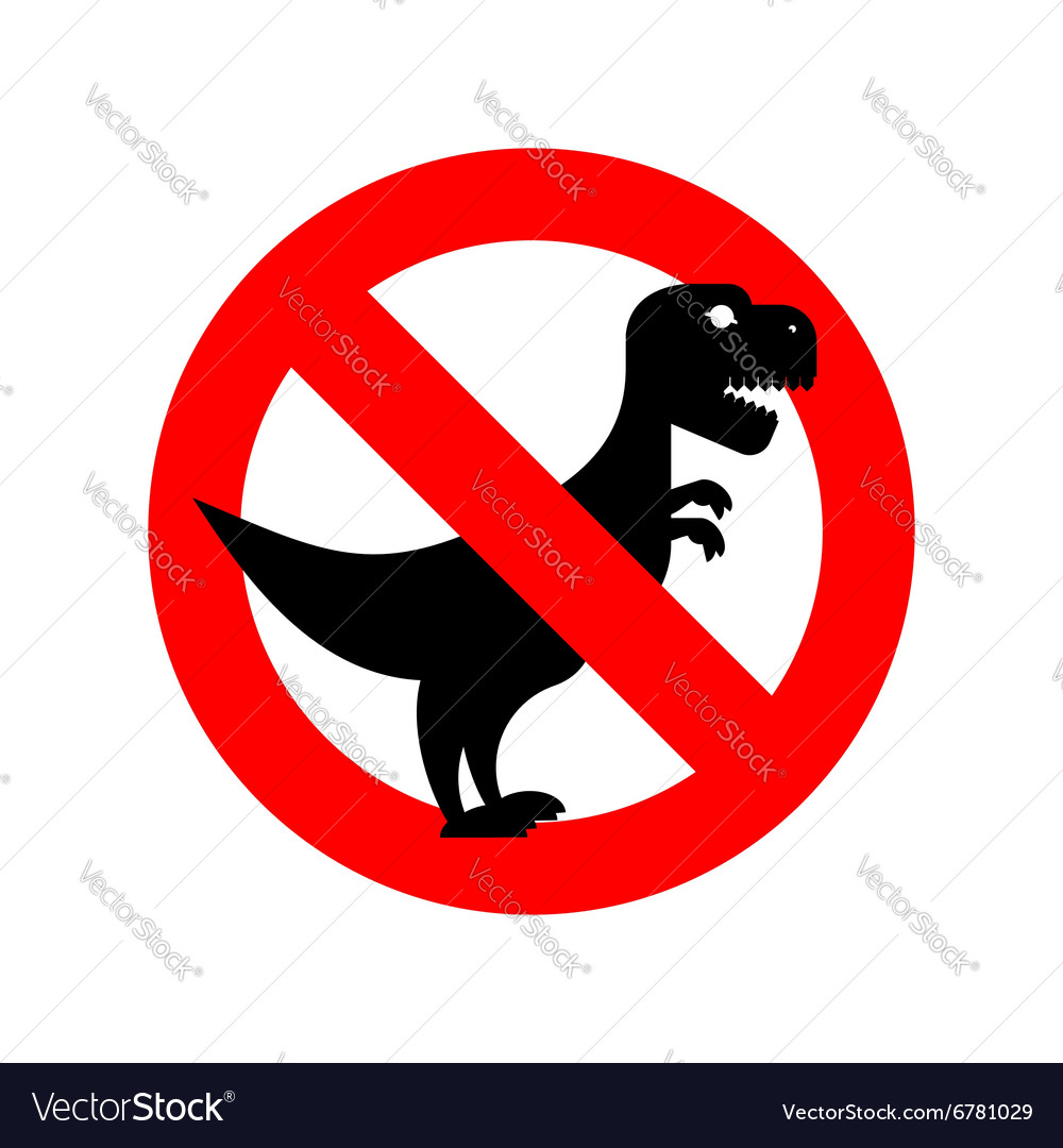 Stop Tyrannosaurus Red is dangerous Evil and scary
