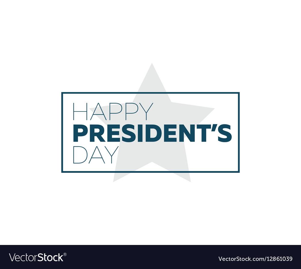 Presidents day typography