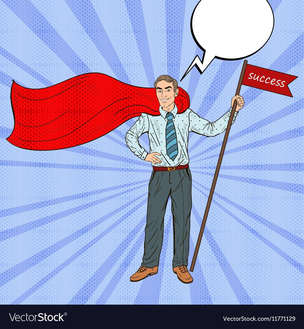 Pop Art Super Businessman with Success Flag