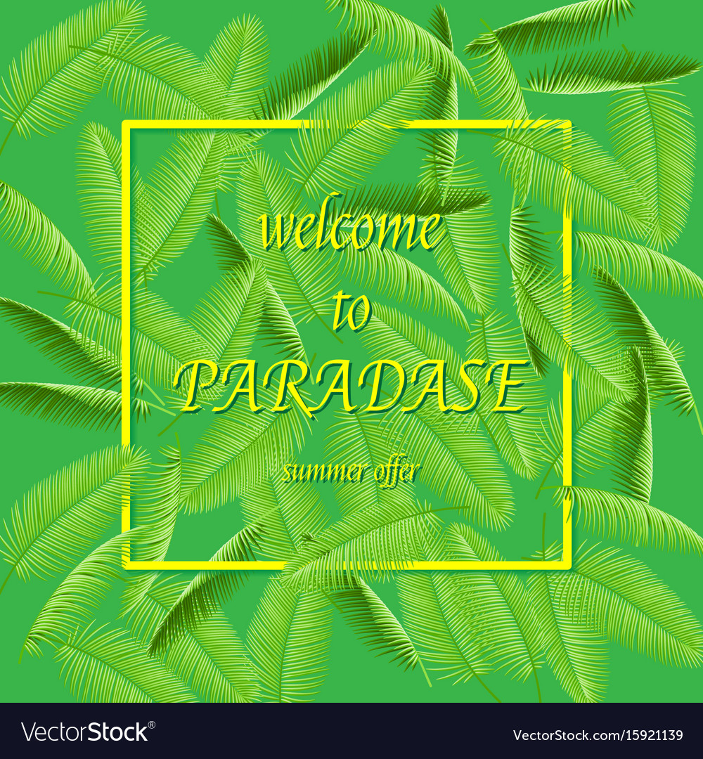 Welcome to summer paradise - summer holidays and vector image