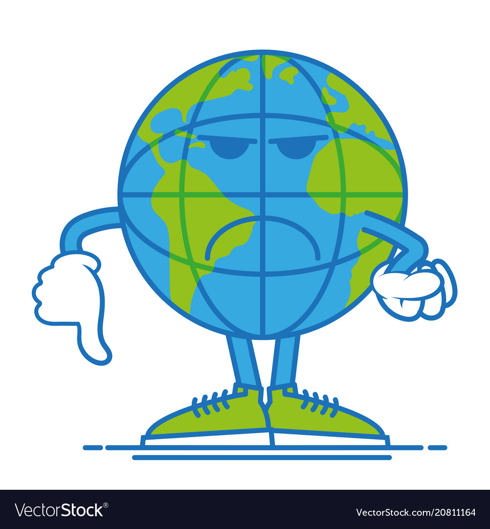 Dont happy earth