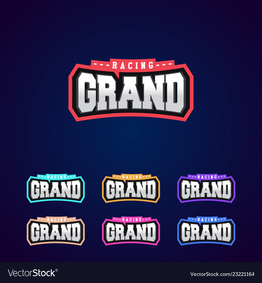 Set of the power full grand racing typography