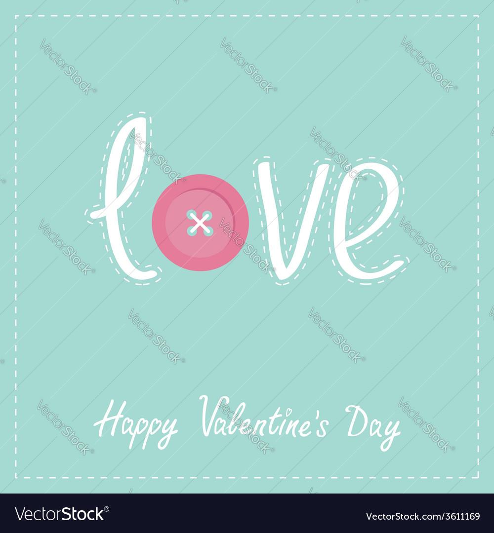 Word love applique with dash line thread button