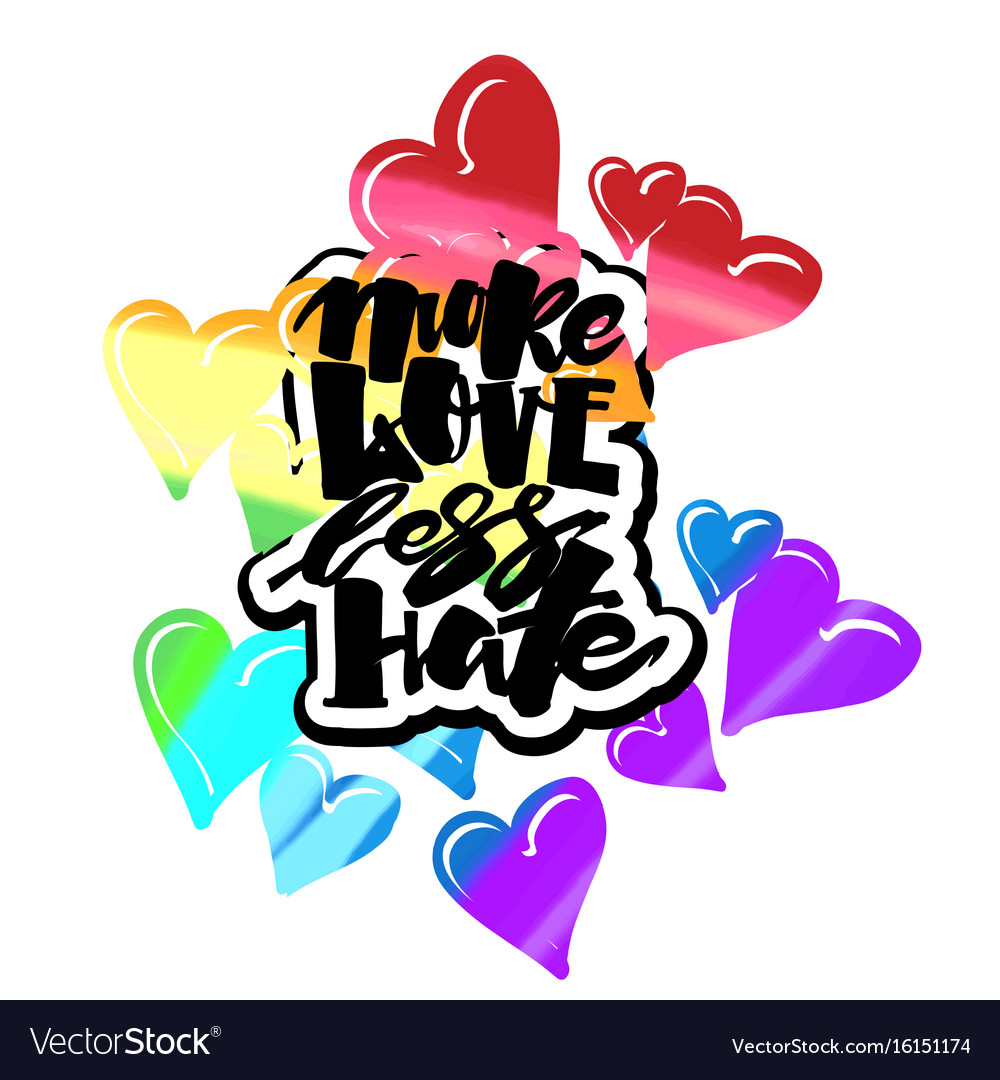 More love less hategay pride lettering vector image