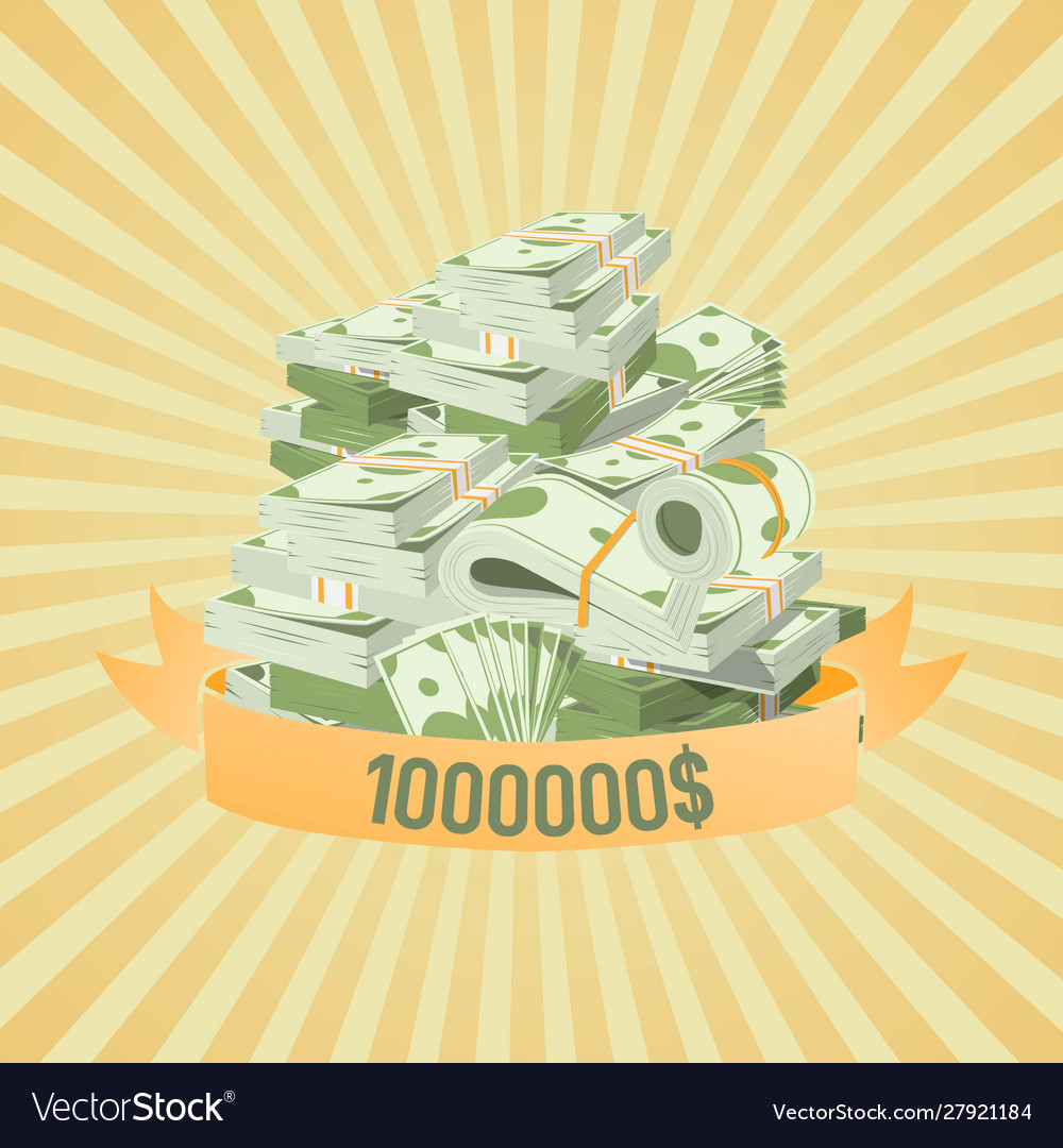 Pile bundles with money with million dollars