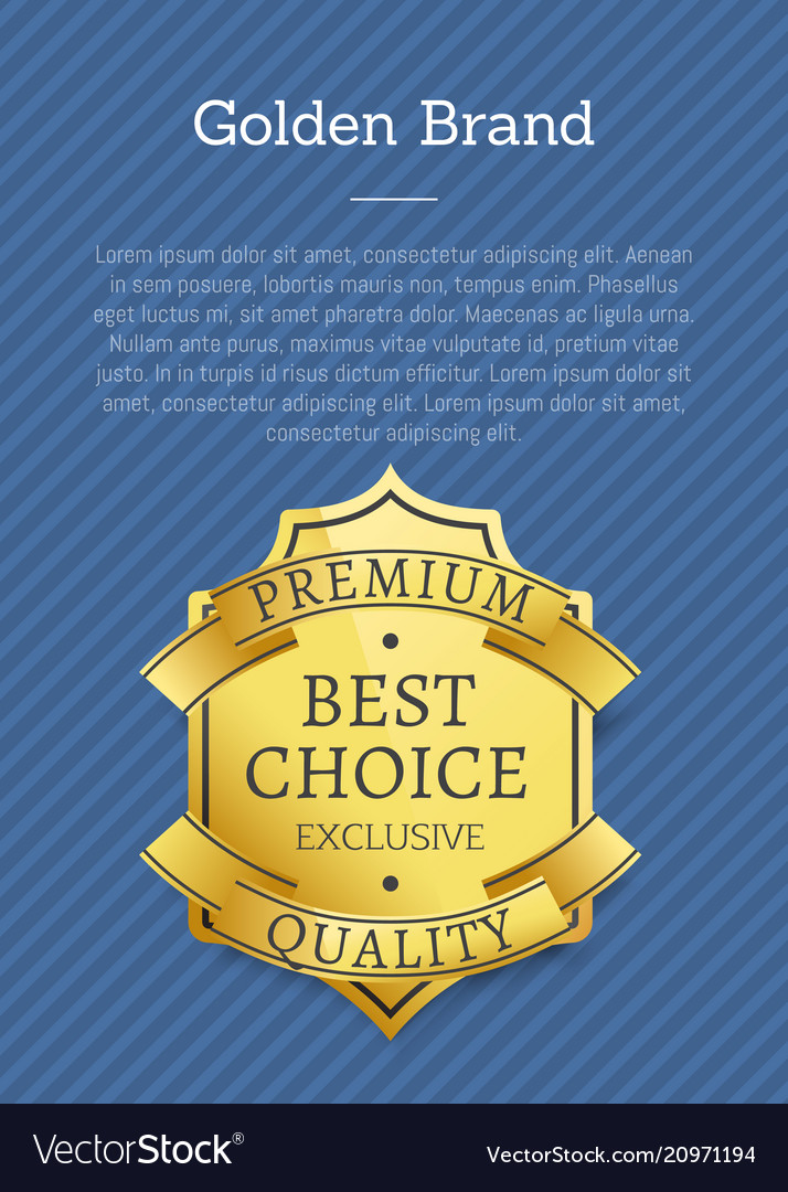 Golden brand premium exclusive best choice label