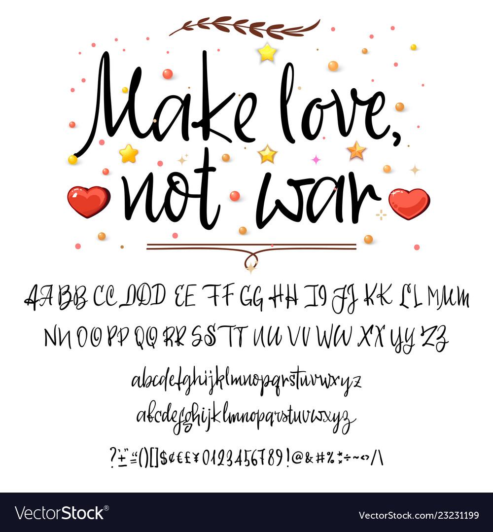 Make love not war modern calligraphy vintage