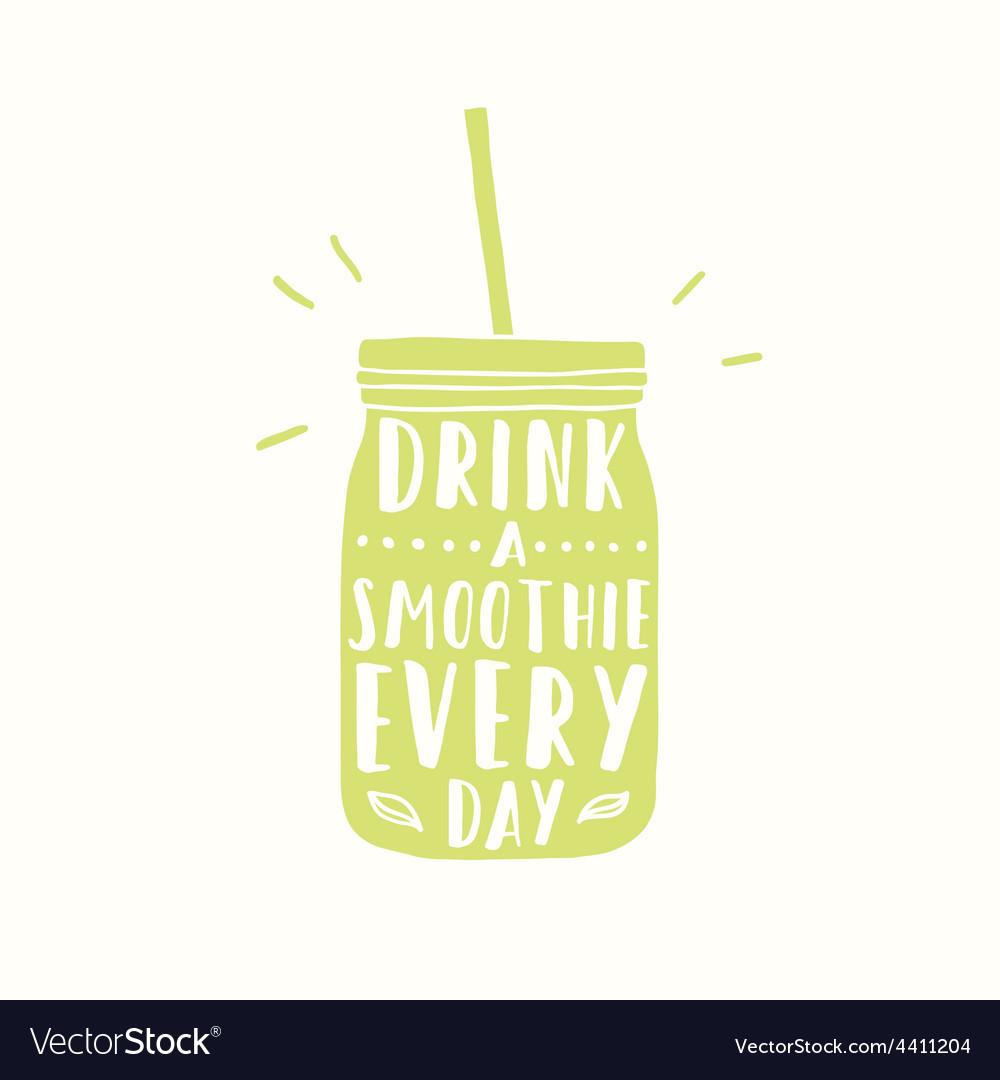 Drink smoothie everyday Jar silhouette