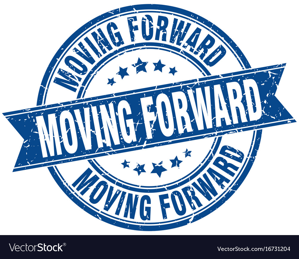 Moving forward round grunge ribbon stamp vector image on VectorStock
