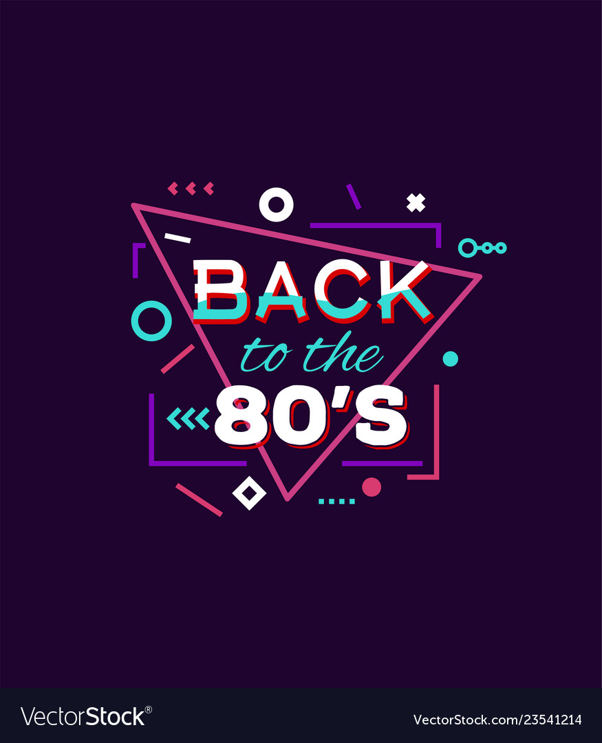 Back to 80s print