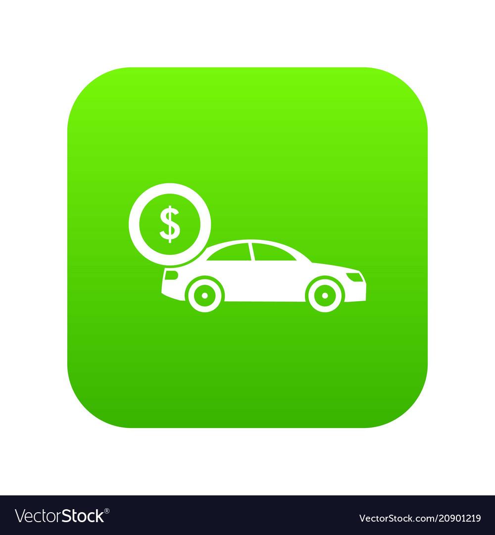 Car and dollar sign icon digital green
