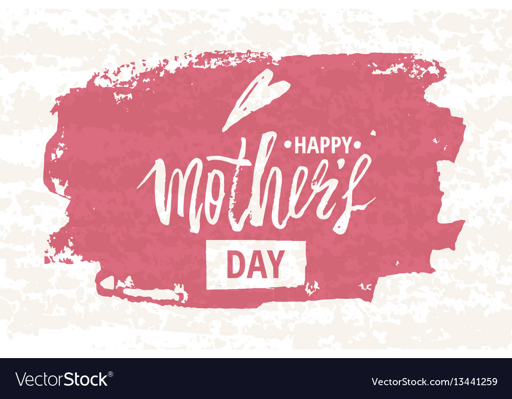Happy mother s day design background lettering