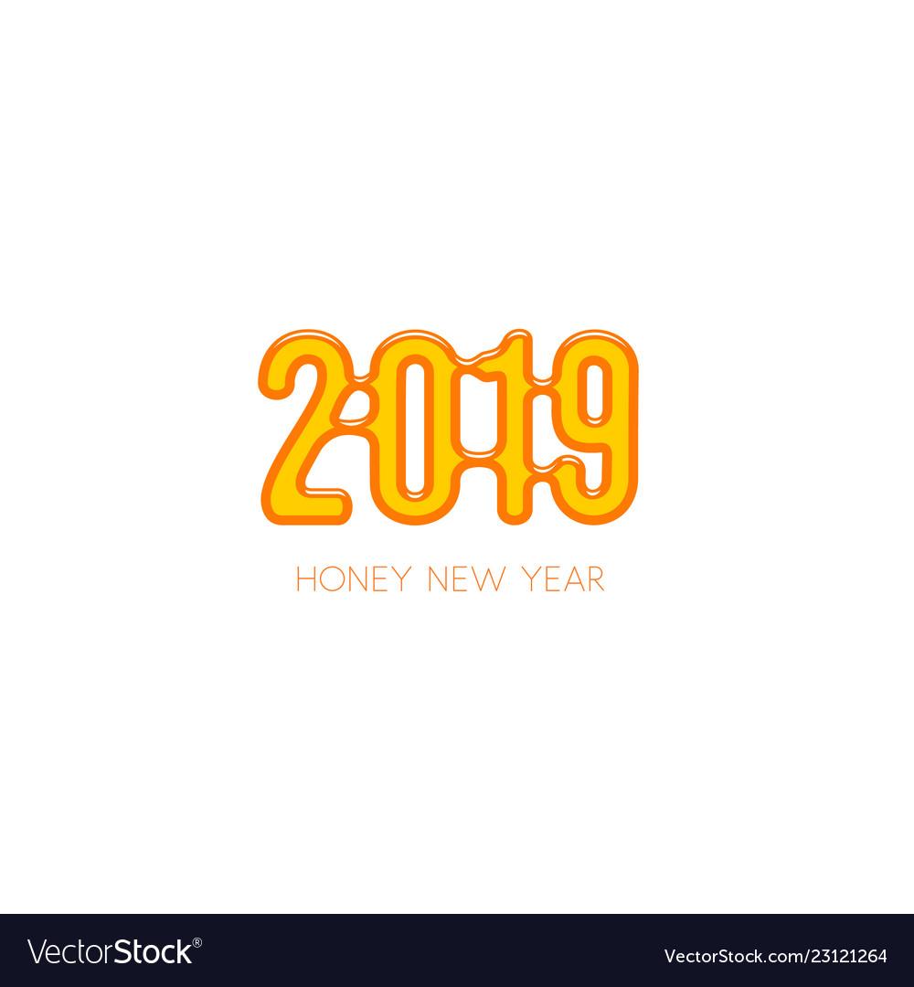 Sweet honey new year 2019
