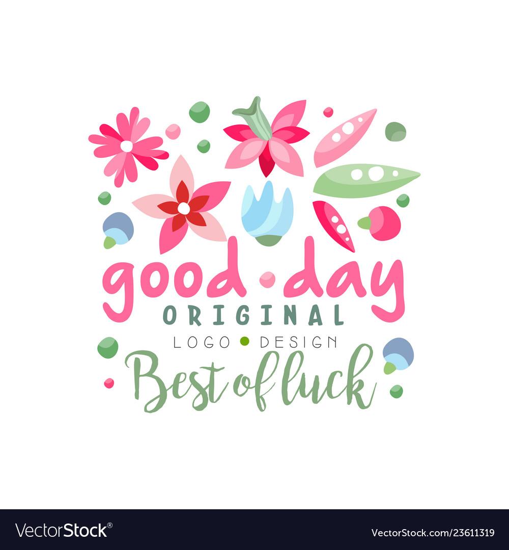 Good day best of luck logo original design