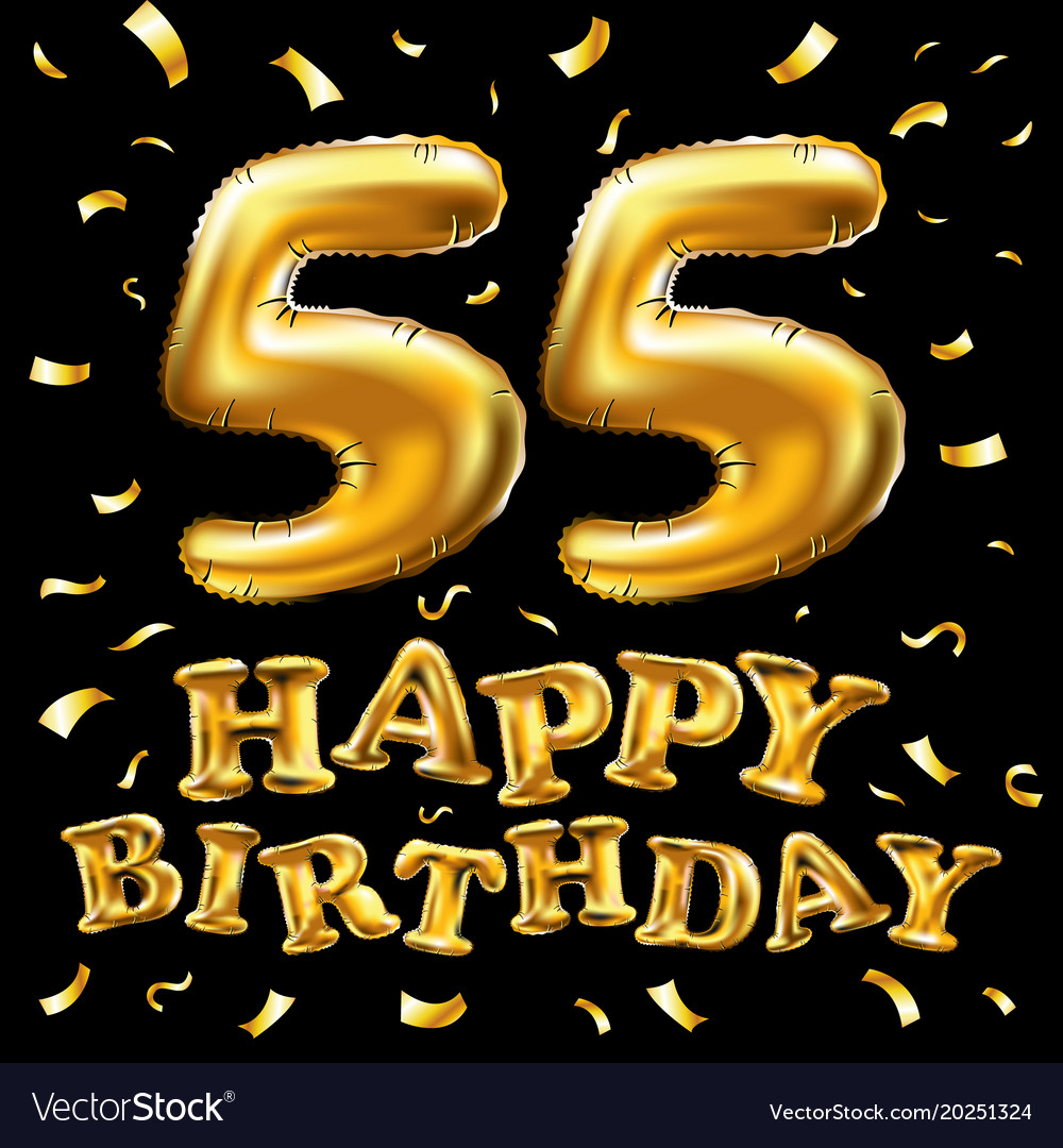 Happy Birthday 55th Celebration Gold Balloons And Vector Image
