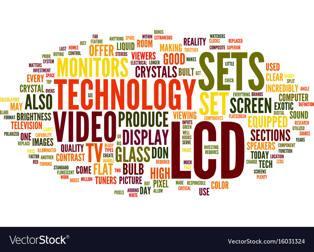 Lcd technology text background word cloud concept vector image