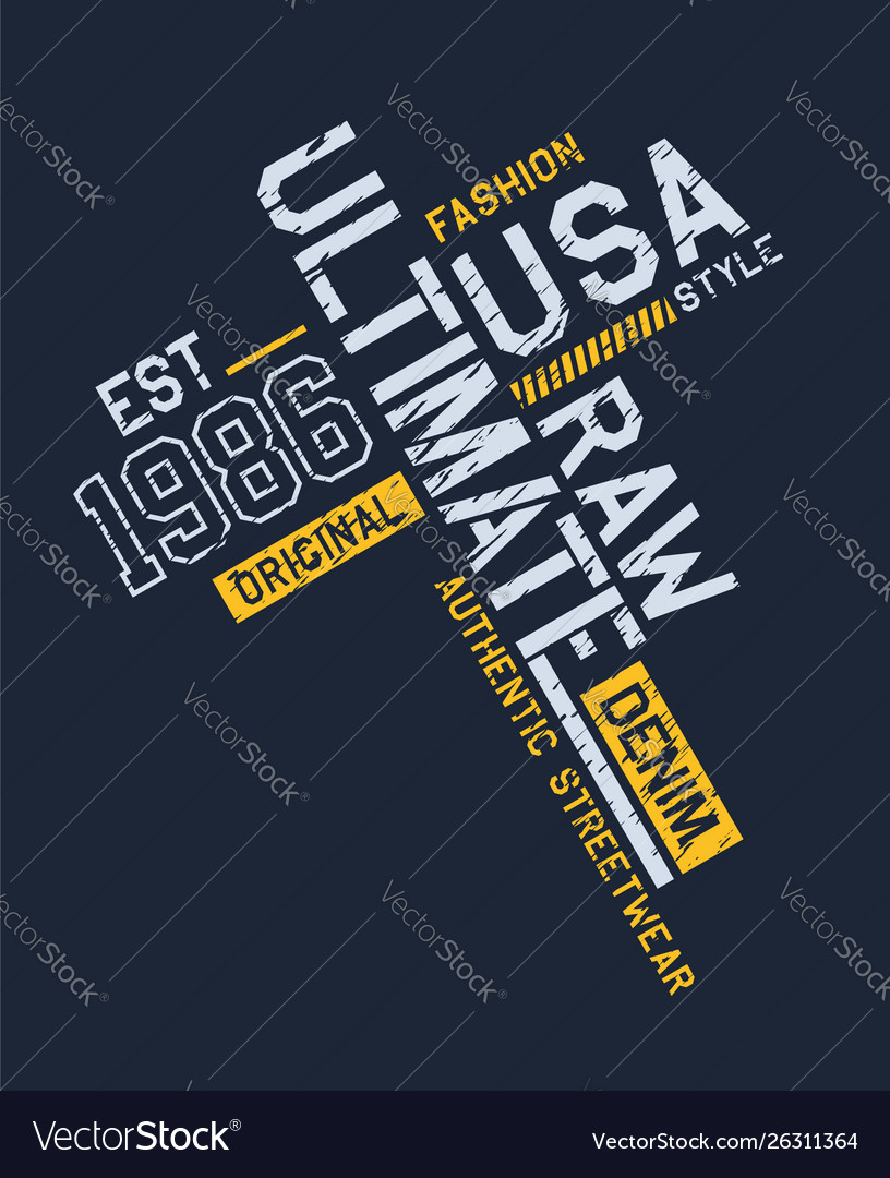 Ultimate design denim typography slogan
