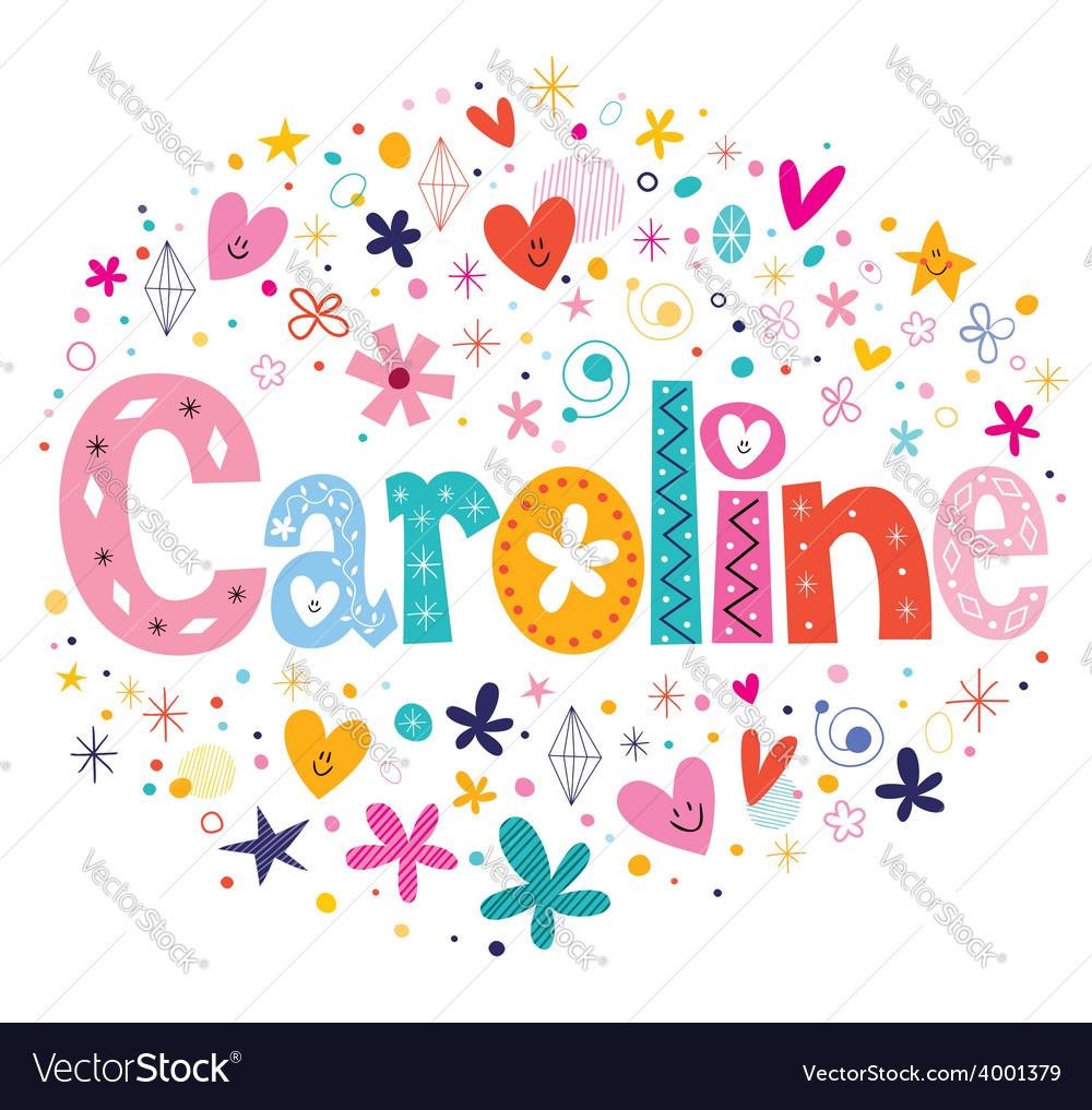 Caroline name design