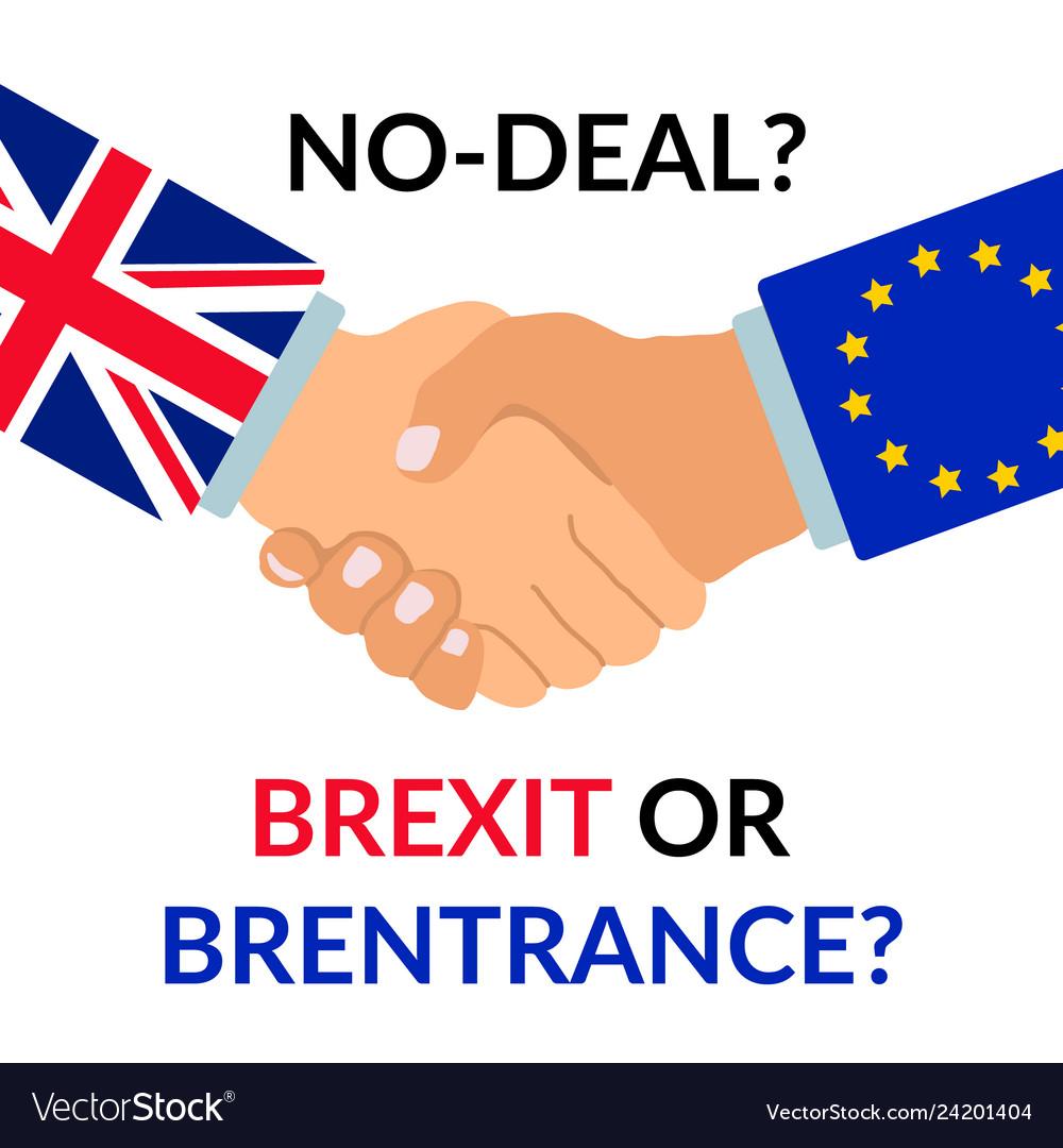 No deal brexit or brentrance design handshake