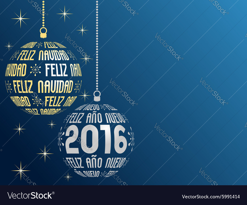 spanish merry christmas and happy new year 2016 vector image