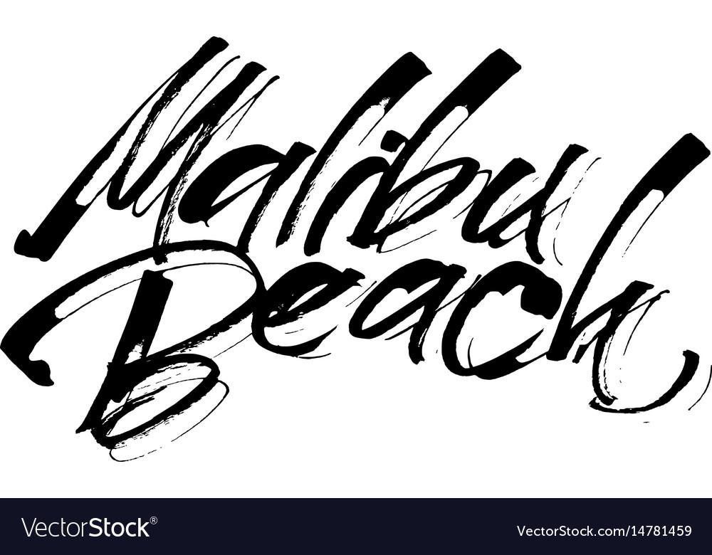 Malibu beach modern calligraphy hand lettering