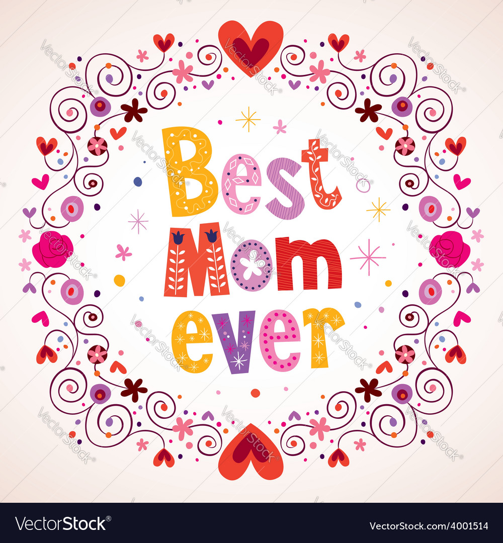 Best Mom Ever hearts and flowers card