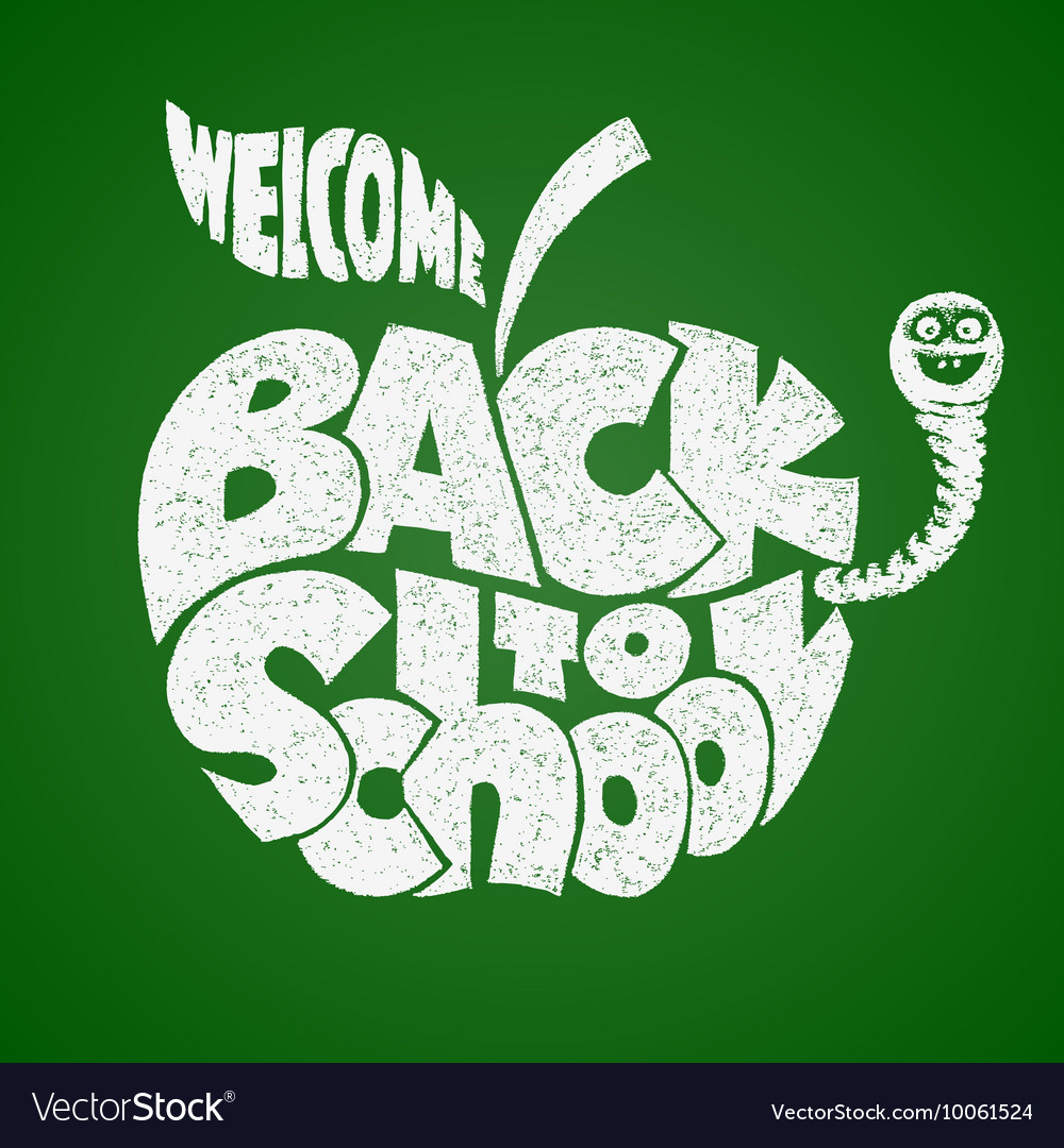 Back to school Chalk lettering inscribed in the