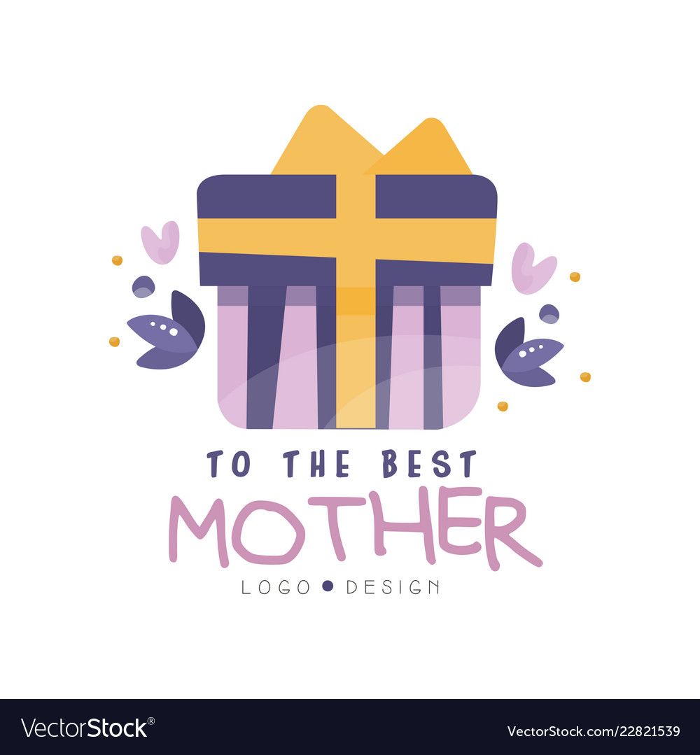 To the best mother logo design happy moms day