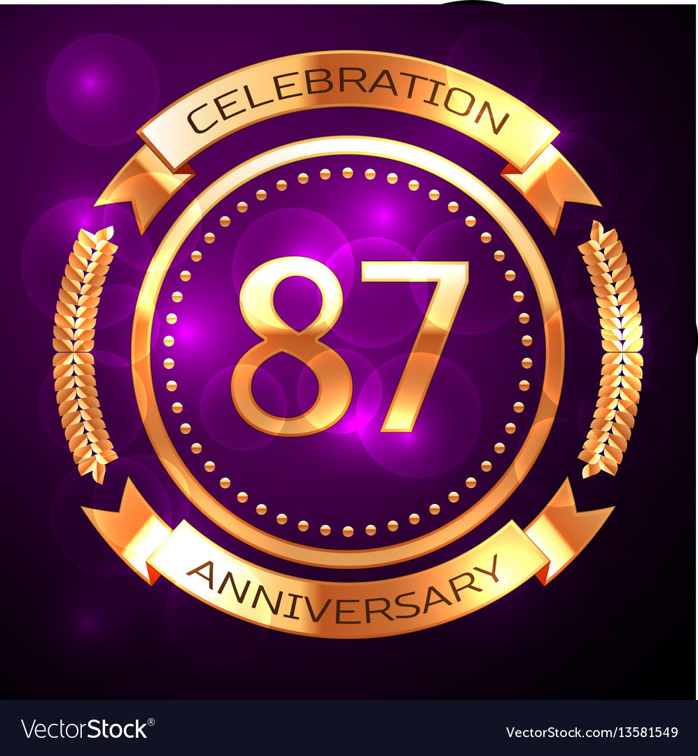 Eighty seven years anniversary celebration with
