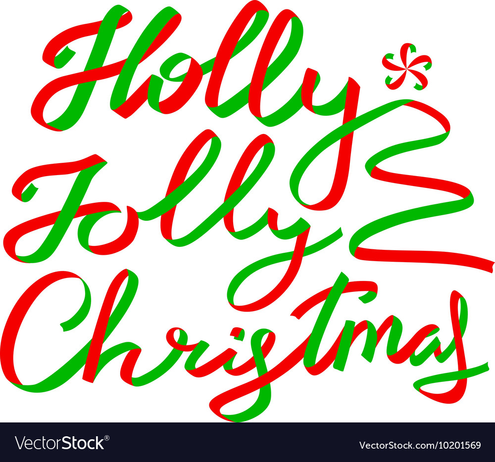 Holly Jolly Christmas.Holly Jolly Christmas Calligraphic Lettering
