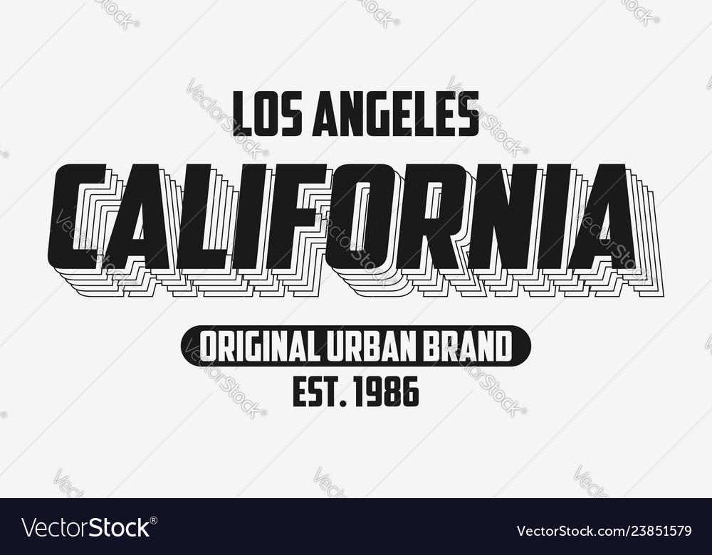 California modern typography slogan for t-shirt