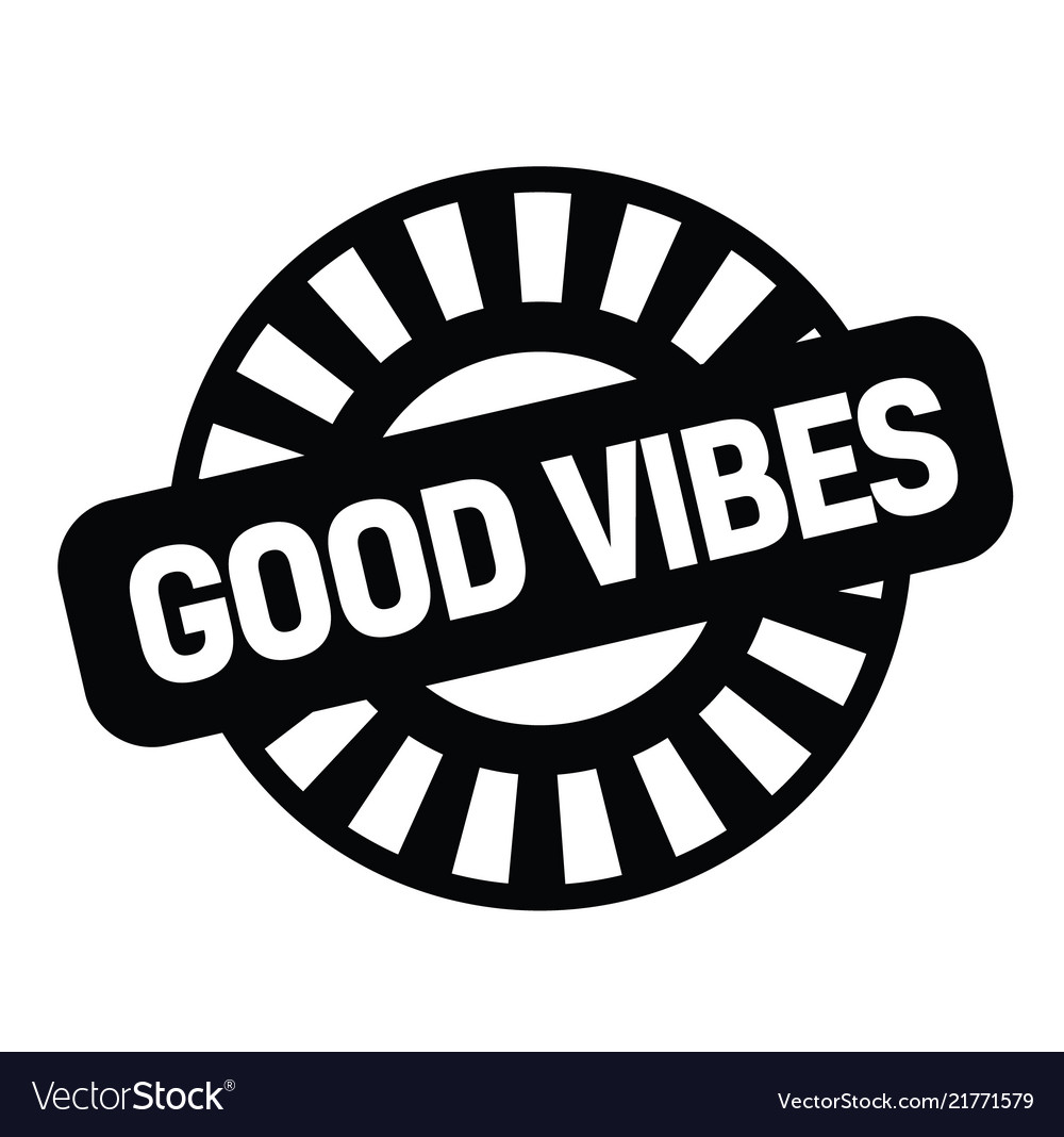 Good vibes rubber stamp