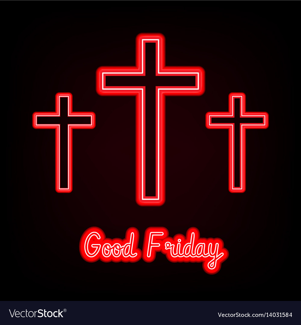 Good friday red neon three crosses glowing on