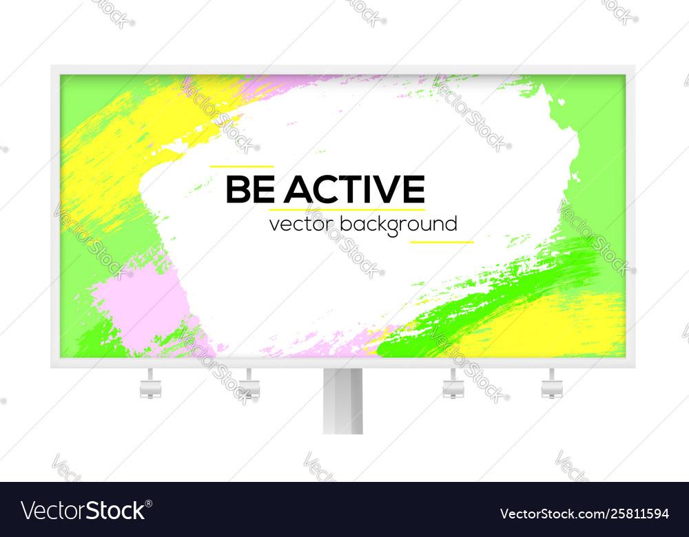 Billboard with multi colored brush strokes design