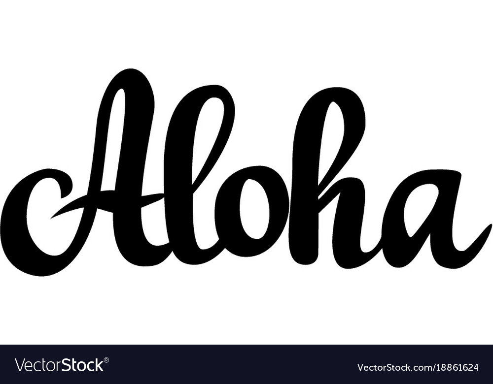 Aloha hawaiian greeting calligraphy design vector image m4hsunfo