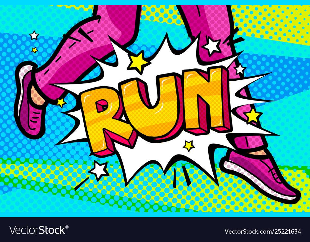 Run message in pop art style