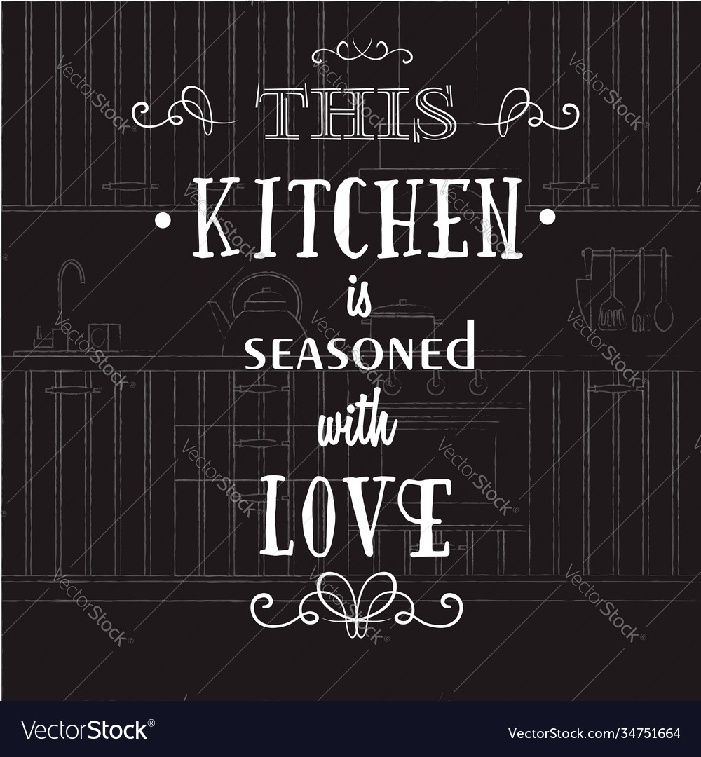 This Kitchen Is Seasoned With Love Quote Vector Image