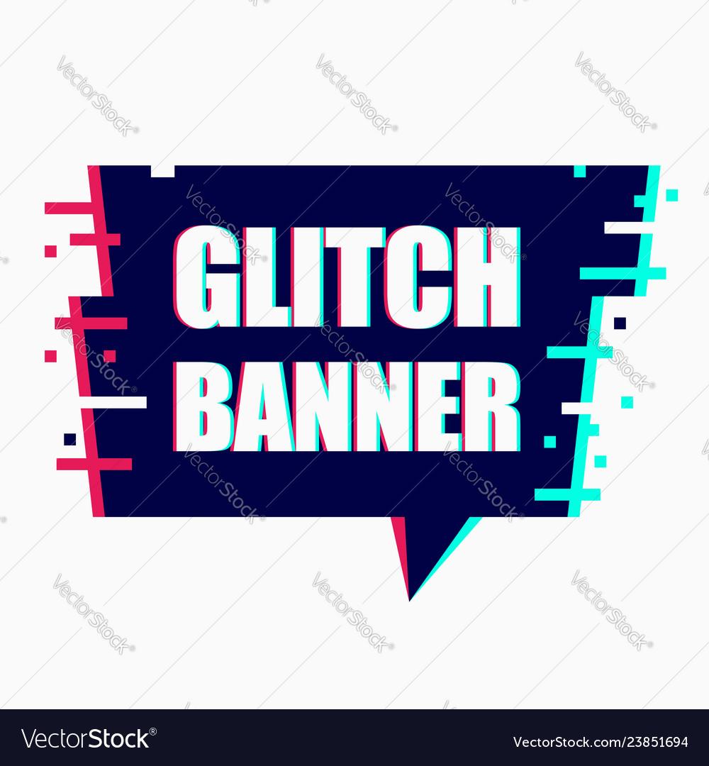 Glitch banner