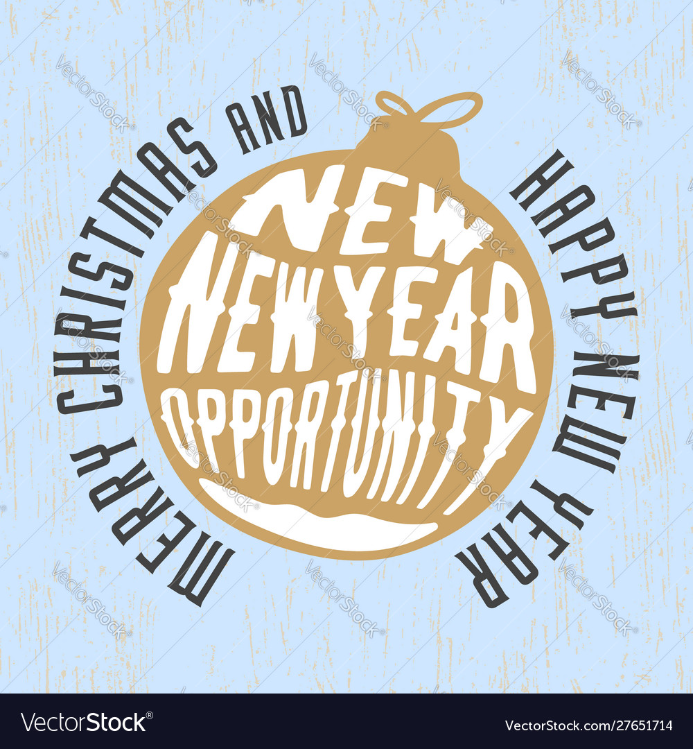 Merry christmas and happy new year with a slogan