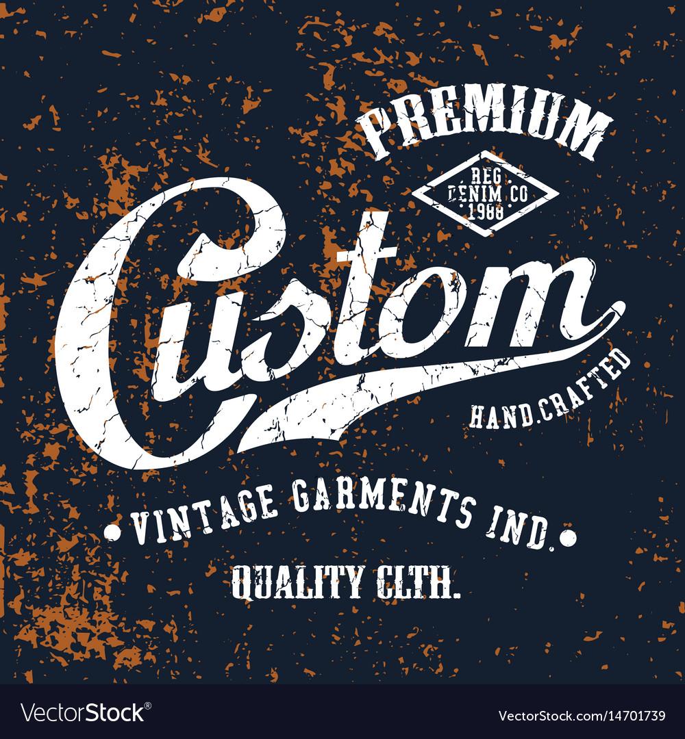 Custom premium