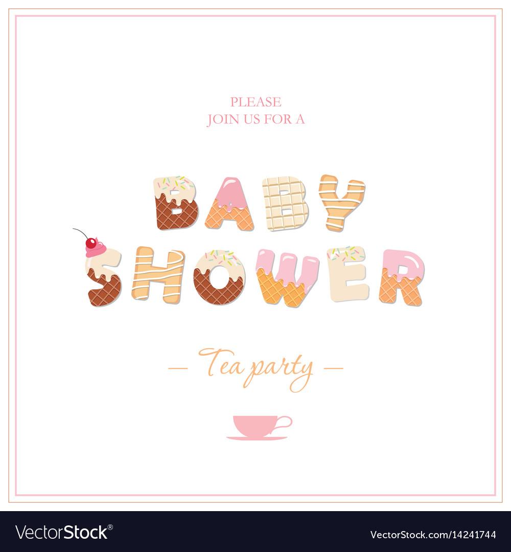 Baby shower tea party invitation design sweet vector image filmwisefo