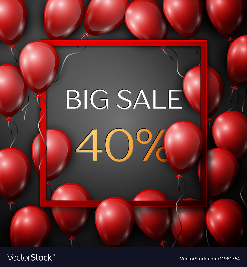 Realistic red balloons with text Big Sale 40